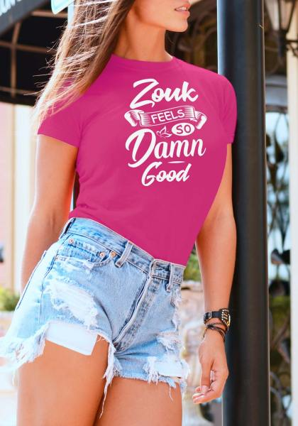 "Woman wearing Zouk T-shirt decorated with unique ""Zouk feels so damn good"" design (pink crew neck style)"