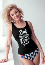 "Woman wearing Zouk T-shirt decorated with unique ""Zouk feels so damn good"" design (black tank top style)"