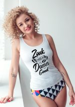 "Woman wearing Zouk T-shirt decorated with unique ""Zouk feels so damn good"" design (white tank top style)"
