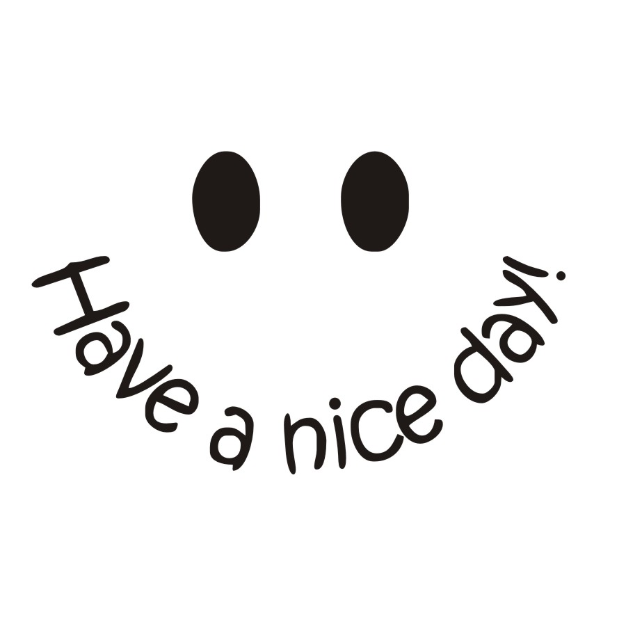Have-A-Nice-Day-Wall-Sticker-Smile-Face-Simple-Quote-Positive-Attitude-Removable-Art-Vinyl-Mural.jpg