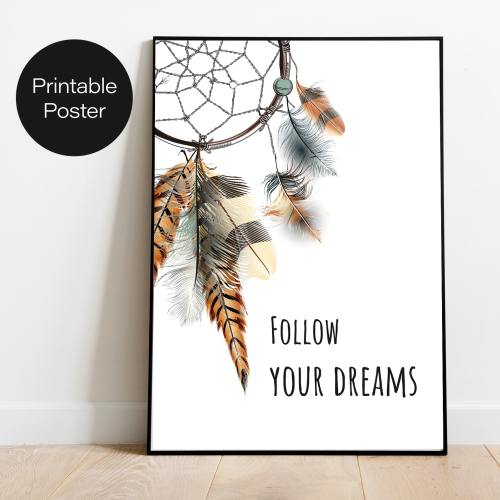 OOPS! Design Printable Poster - Follow your dreams
