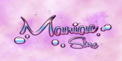 ::Maniac Store::