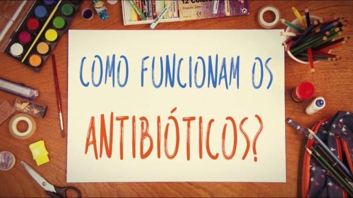 como funcionam os antibioticos