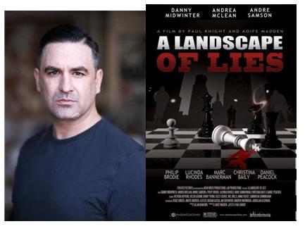 Simon How shares the new A Landscape of Lies film premier thurs 7th Sep