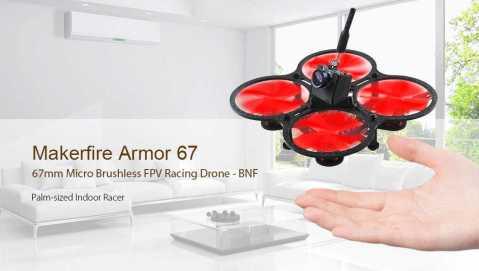 makerfire armor 67 micro fpv racing drone