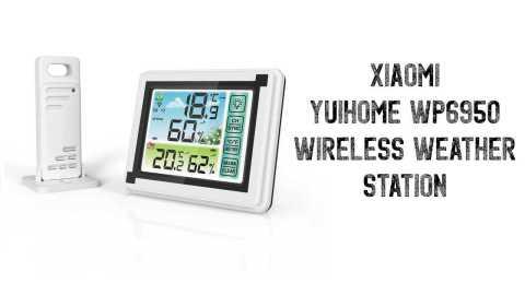YUIHome WP6950 - Xiaomi YUIHome WP6950 Wireless Weather Station Banggood Coupon Promo Code