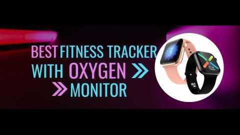 best fitness tracker oxygen monitor - Top 10 Best Fitness Trackers with Oxygen Monitor 2021
