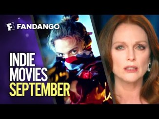 Indie Films Coming Out in September 2018 | Movieclips Trailers