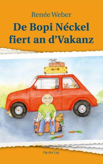 De Bopi Néckel fiert an d'Vakanz