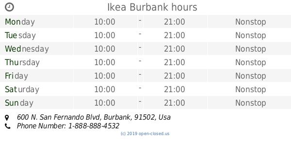 Ikea Burbank Hours 2019 Update