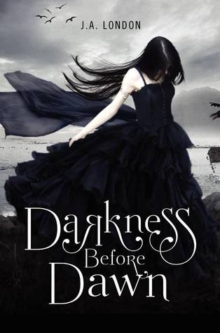 DARKNESS BEFORE DAWN (DARKNESS BEFORE DAWN, BOOK #1) BY J.A. LONDON: BOOK REVIEW