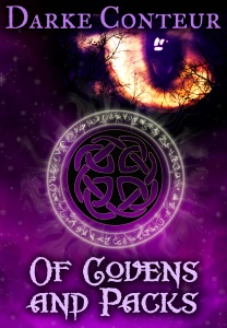 OF COVENS AND PACKS (THE WATCHTOWER, BOOK #2) BY DARKE CONTEUR: BOOK REVIEW