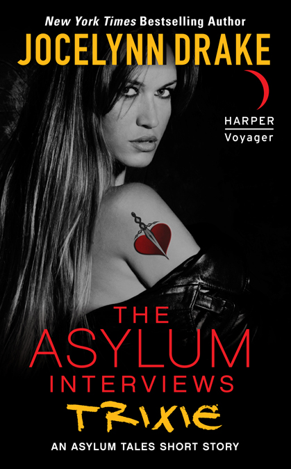 THE ASYLUM INTERVIEWS: TRIXIE (THE ASYLUM TALES, BOOK #0.6) BY JOCELYNN DRAKE: BOOK REVIEW