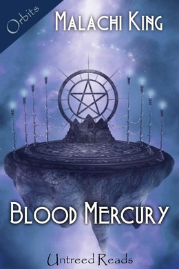 BLOOD MERCURY BY MALACHI KING: BOOK REVIEW