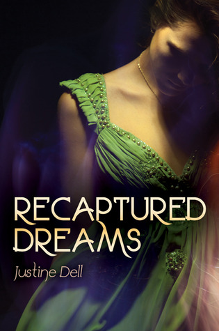 RECAPTURED DREAMS BY JUSTINE DELL: BOOK REVIEW