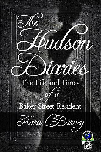 THE HUDSON DIARIES: THE LIFE AND TIMES OF A BAKER STREET RESIDENT BY KARA  L. BARNEY: BOOK REVIEW