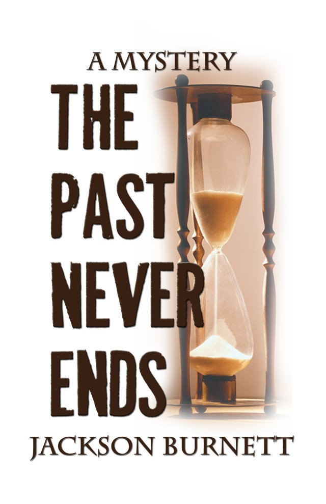 JACKSON BURNETT AUTHOR OF THE PAST NEVER ENDS: EXCLUSIVE INTERVIEW