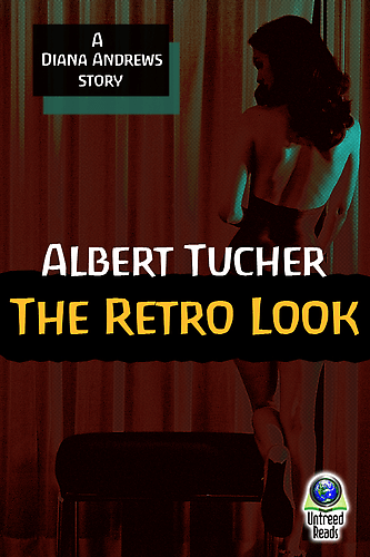 THE RETRO LOOK: A DIANA ANDREWS STORY BY ALBERT TUCHER: BOOK REVIEW