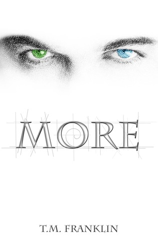 MORE (MORE, BOOK #1) BY T.M. FRANKLIN: BOOK REVIEW