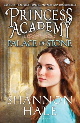 PALACE OF STONE (PRINCESS ACADEMY, BOOK #2) BY SHANNON HALE: BOOK REVIEW