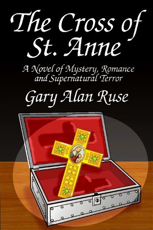 THE CROSS OF ST. ANNE BY GARY ALAN RUSE: BOOK REVIEW