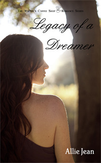 LEGACY OF A DREAMER  BY ALLIE JEAN SIGNED PAPERBACK AND PDF EBOOK GIVEAWAY