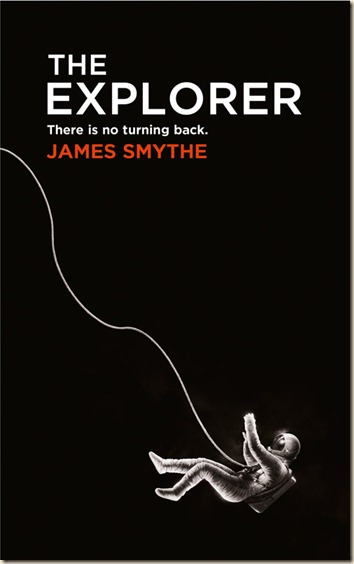 THE EXPLORER BY JAMES SMYTHE: BOOK REVIEW