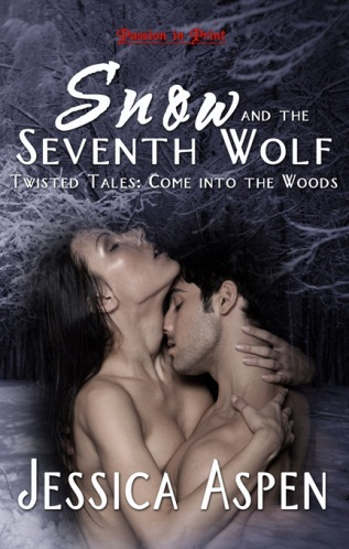 SNOW AND THE SEVENTH WOLF (TWISTED TALES: COME INTO THE WOODS, BOOK #2) BY JESSICA ASPEN: BOOK REVIEW