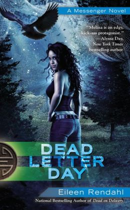 DEAD LETTER DAY (MESSENGER, BOOK #3) BY EILEEN RENDAHL: BOOK REVIEW