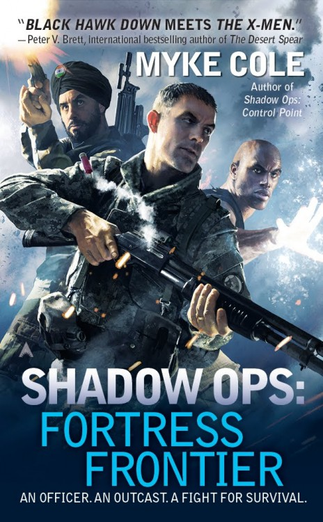 FORTRESS FRONTIER (SHADOW OPS, BOOK #2) BY MYKE COLE: BOOK REVIEW