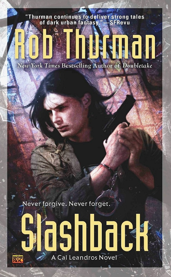 SLASHBACK (CAL LEANDROS, BOOK #8) BY ROB THURMAN: BOOK REVIEW