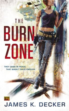 THE BURN ZONE (HAAN, BOOK #1) BY JAMES K. DECKER: BOOK REVIEW