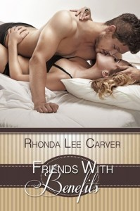 FRIENDS WITH BENEFITS BY RHONDA LEE CARVER: BOOK REVIEW
