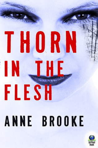 THORN IN THE FLESH BY ANNE BROOKE: BOOK REVIEW