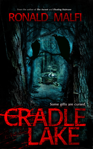 CRADLE LAKE BY RONALD MALFI: BOOK REVIEW