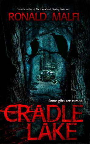 CRADLE LAKE BY RONALD MALFI: BOOK REVIEW