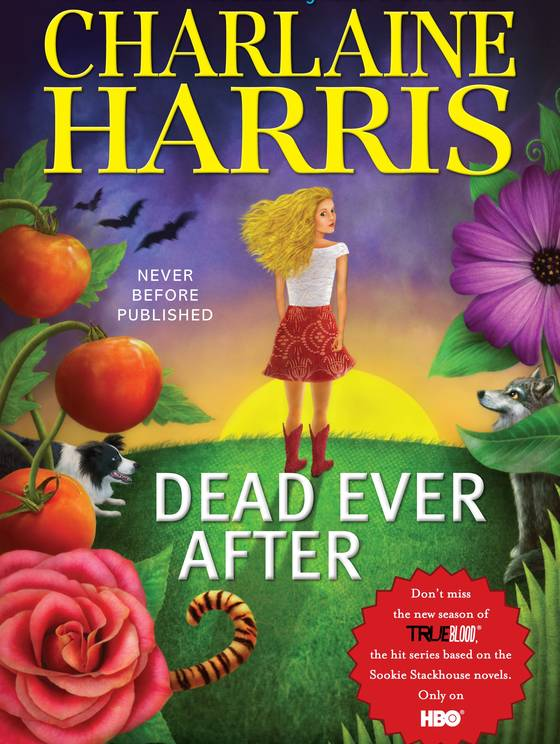 DEAD EVER AFTER (SOOKIE STACKHOUSE, BOOK #13) BY CHARLAINE HARRIS: BOOK REVIEW