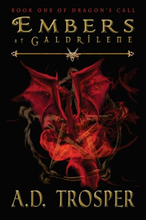 embers-at-galdrilene-dragons-call-a-d-trosper
