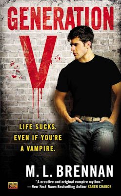 GENERATION V (AMERICAN VAMPIRE, BOOK #1) BY M.L. BRENNAN: BOOK REVIEW