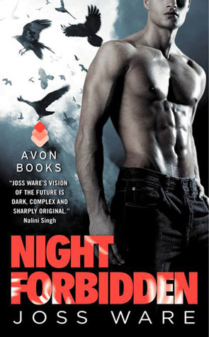 NIGHT FORBIDDEN (ENVY CHRONICLES, BOOK #5) BY JOSS WARE: BOOK REVIEW