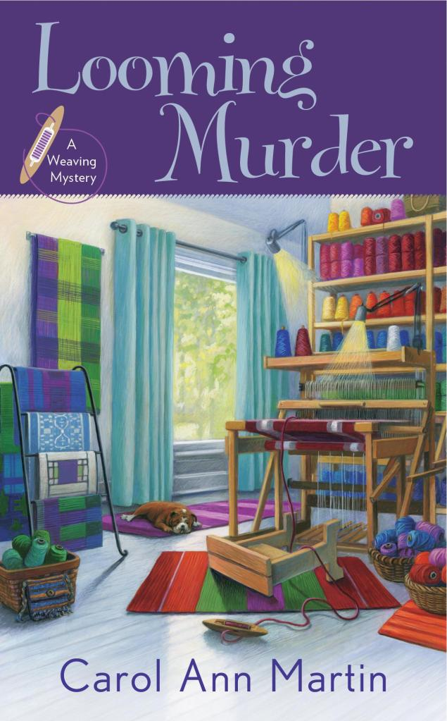 LOOMING MURDER (WEAVING MYSTERY, BOOK #1) BY CAROL ANN MARTIN: BOOK REVIEW
