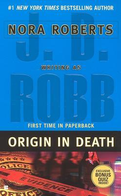 ORIGIN IN DEATH (IN DEATH, BOOK #21) BY J.D. ROBB: BOOK REVIEW
