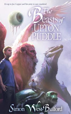 THE BEASTS OF UPTON PUDDLE BY SIMON WEST-BULFORD: BOOK REVIEW