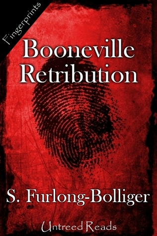 BOONEVILLE RETRIBUTION BY S. FURLONG-BOLLIGER: BOOK REVIEW