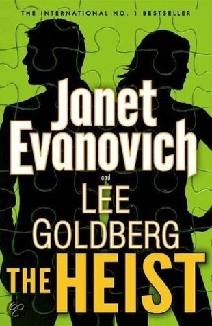 THE HEIST (O'HARE AND FOX, BOOK #1) BY JANET EVANOVICH & LEE GOLDBERG: BOOK REVIEW