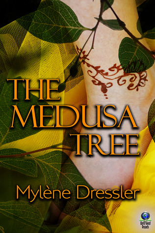 THE MEDUSA TREE BY MYLÈNE DRESSLER: BOOK REVIEW