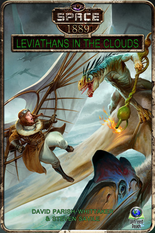 LEVIATHANS IN THE CLOUDS BY DAVID PARISH-WHITTAKER & STEVEN SAVILE: EBOOK GIVEAWAY