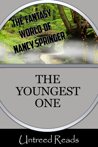 THE YOUNGEST ONE BY NANCY SPRINGER: BOOK REVIEW