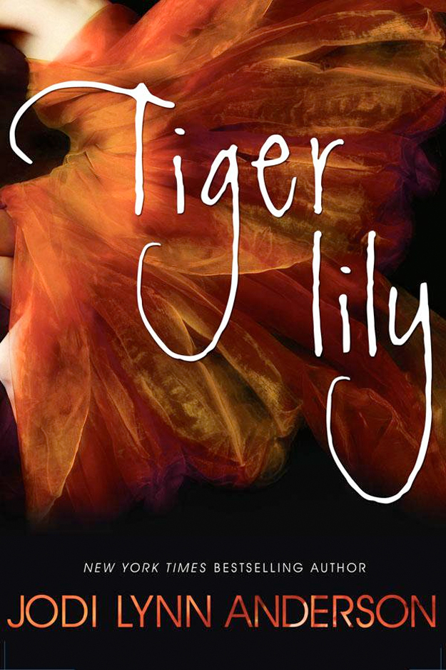 TIGER LILY BY JODI LYNN ANDERSON: BOOK REVIEW