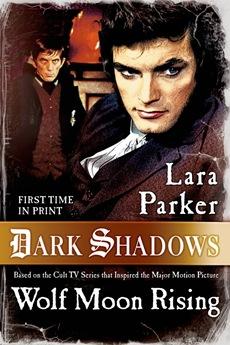 dark-shadows-wolf-moon-rising-lara-parker